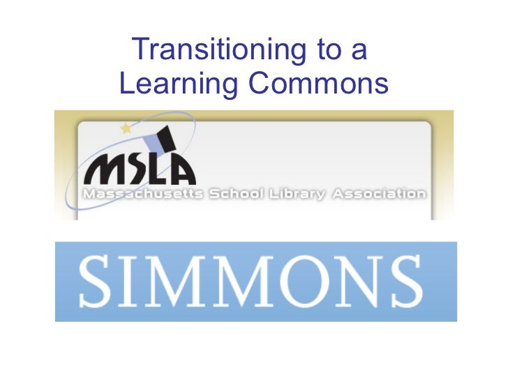 MSLA SIG 2011 Transition to Learning Commons