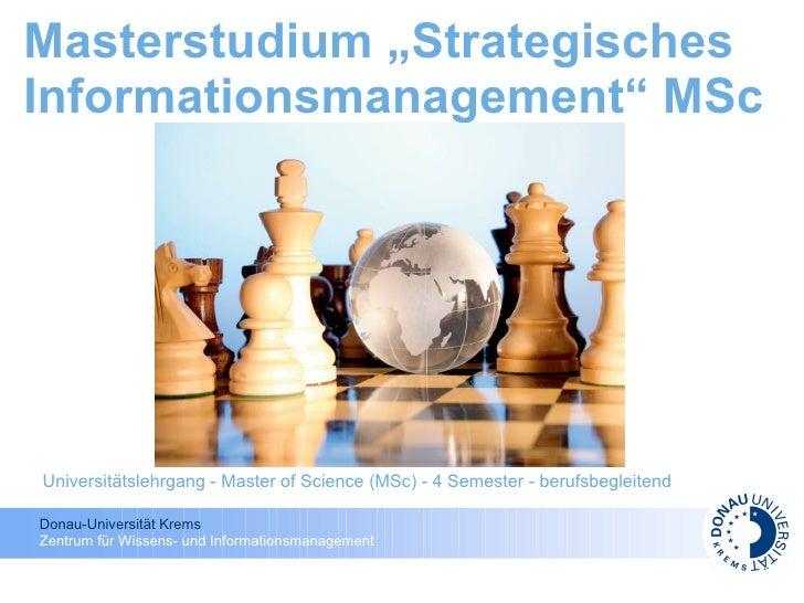 """Masterstudium """"Strategisches Informationsmanagement"""" MSc     Universitätslehrgang - Master of Science (MSc) - 4 Semester -..."""