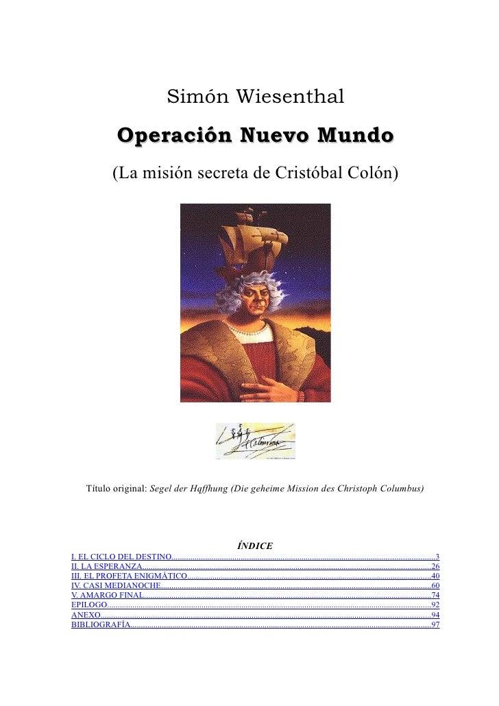 SimóN Wiesenthal   OperacióN Nuevo Mundo   La MisióN Secreta De Cristobal ColóN