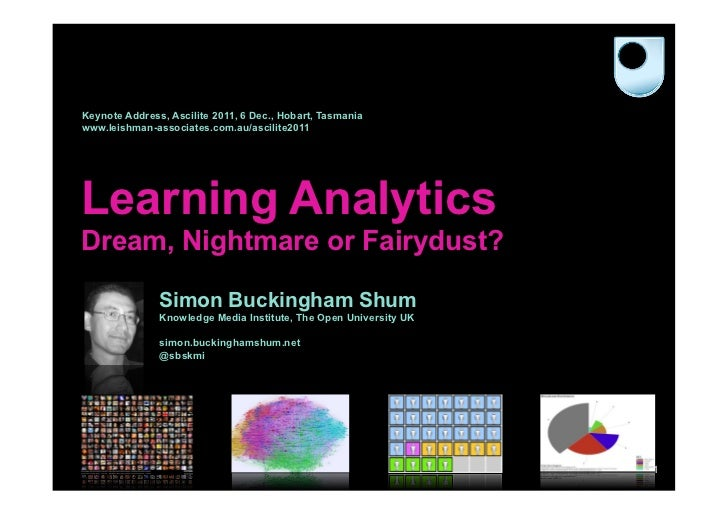 Learning Analytics: Dream, Nightmare, or Fairydust?