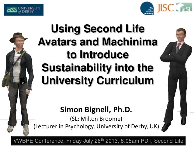 Simon Bignell, Ph.D. (SL: Milton Broome) (Lecturer in Psychology, University of Derby, UK) VWBPE Conference, Friday July 2...