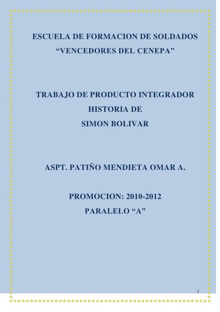 """ESCUELA DE FORMACION DE SOLDADOS<br />""""VENCEDORES DEL CENEPA""""<br />TRABAJO DE PRODUCTO INTEGRADOR<br />HISTORIA DE <br />S..."""