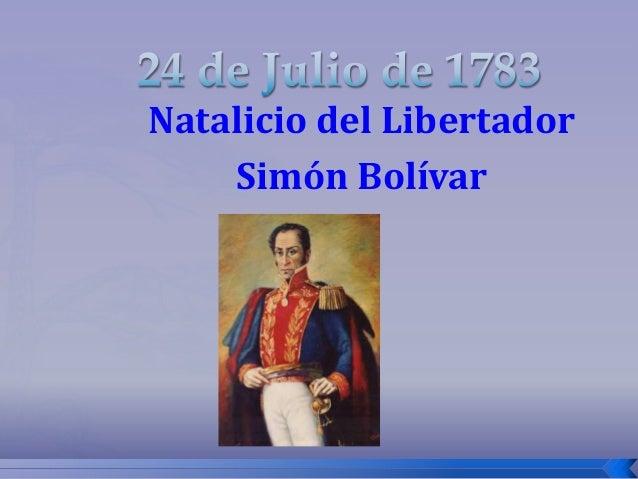 Natalicio del Libertador Simón Bolívar