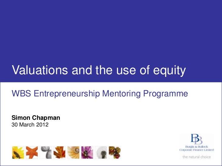 Simon Chapman - WBS Entrepreneurship Mentoring Programme - Final Workshop