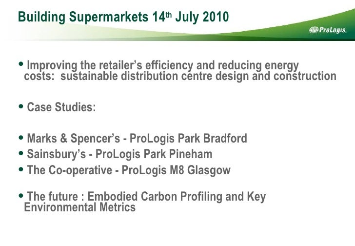 Building Supermarkets 14 th  July 2010 <ul><li>Improving the retailer's efficiency and reducing energy costs:sustainable ...