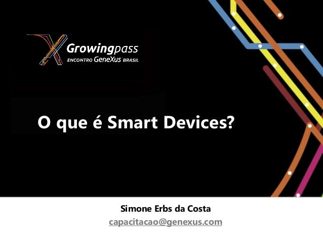 Smart Devices com GeneXus