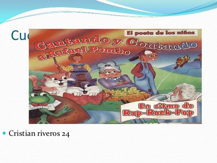 Cuento rafael Pombo <br />Cristian riveros 24<br />
