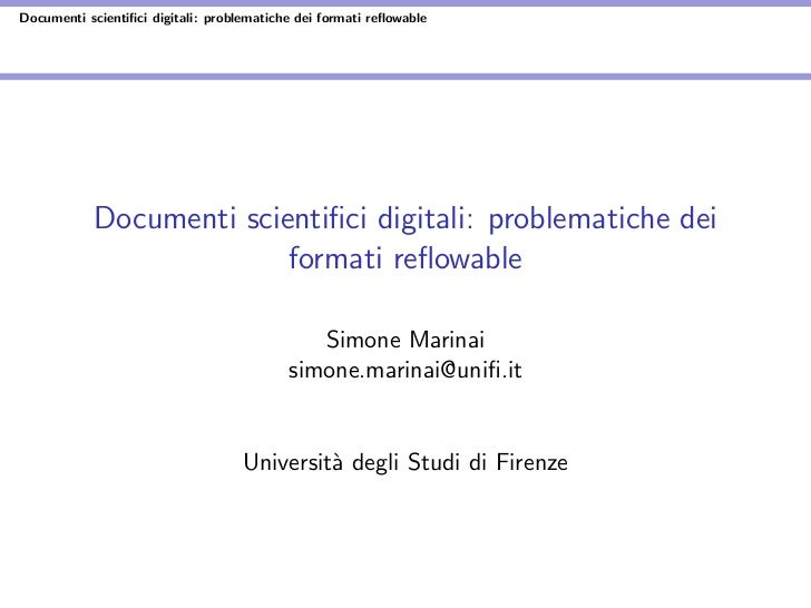 Documenti scientifici digitali: problematiche dei formati reflowable            Documenti scientifici digitali: problematiche...
