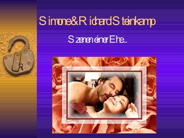 Simone & Richard Steinkamp Szenen einer Ehe...