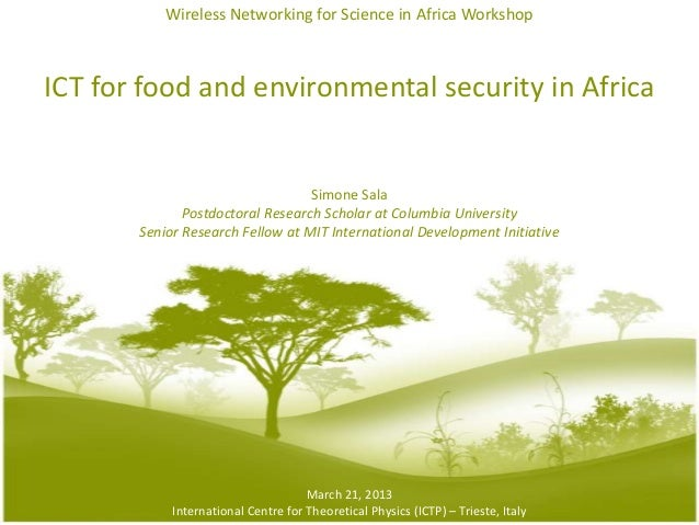 Wireless Networking for Science in Africa WorkshopICT for food and environmental security in Africa                       ...