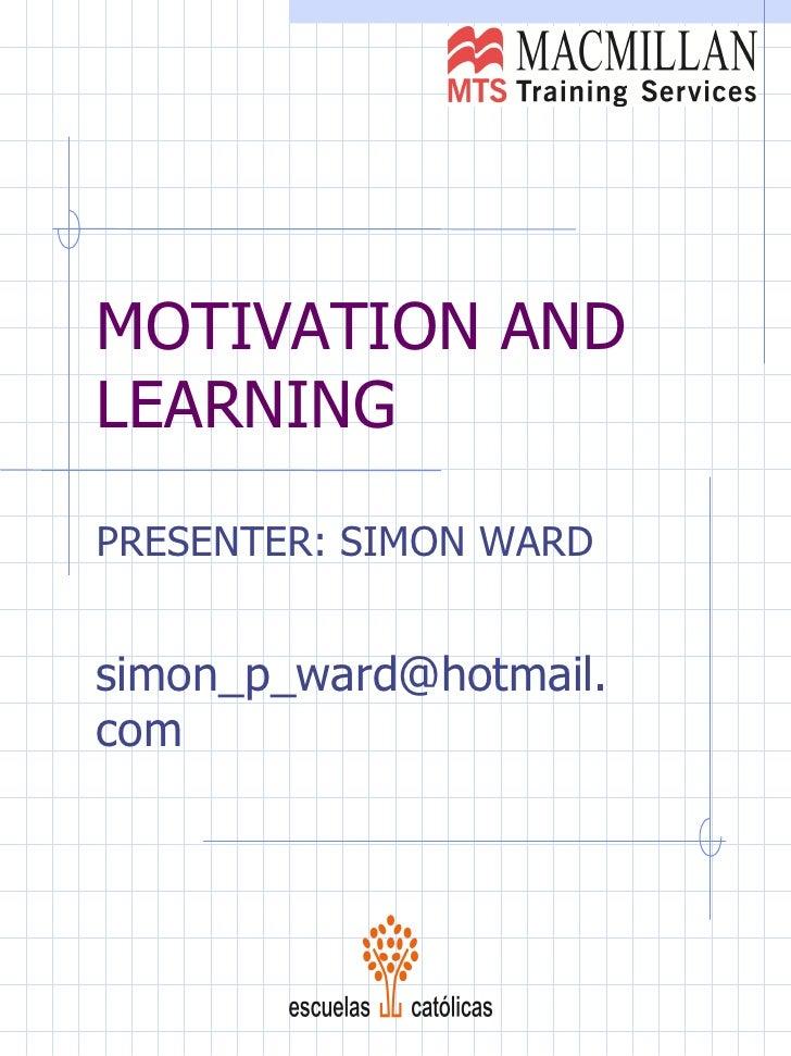 Motivación y aprendizaje. Simon Ward