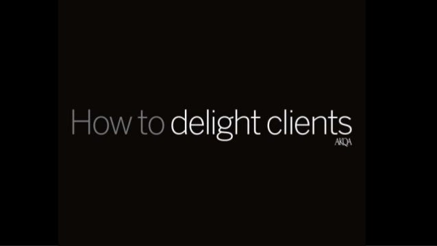 How To Delight Clients