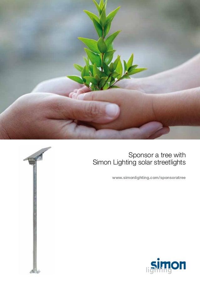 Sponsor a tree with Simon Lighting solar streetlights www.simonlighting.com/sponsoratree