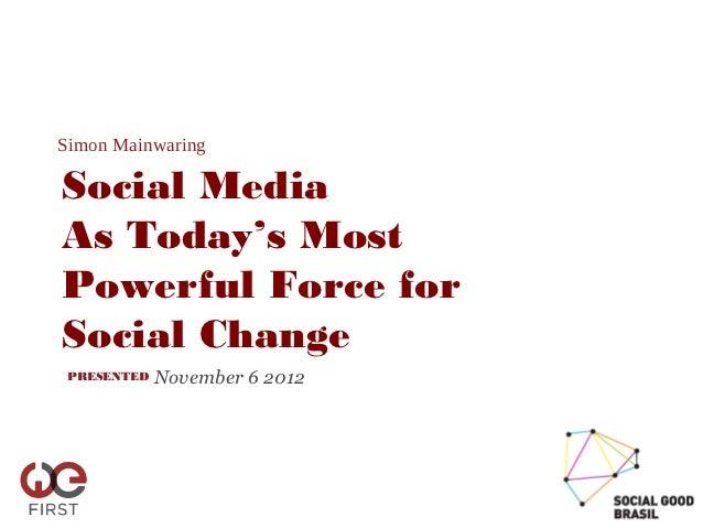 Simon mainwaring - Seminário Social Good Brasil