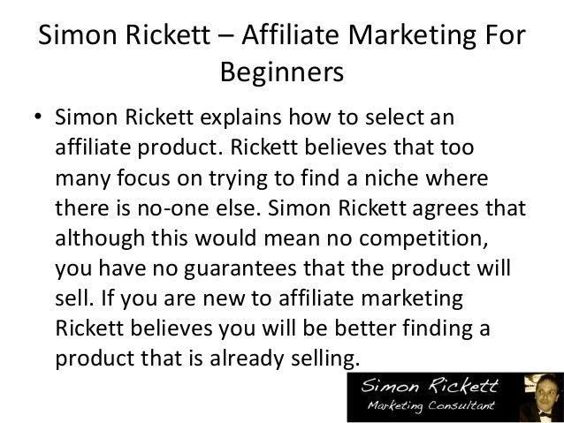 Simon Rickett explains affiliate marketing for beginners