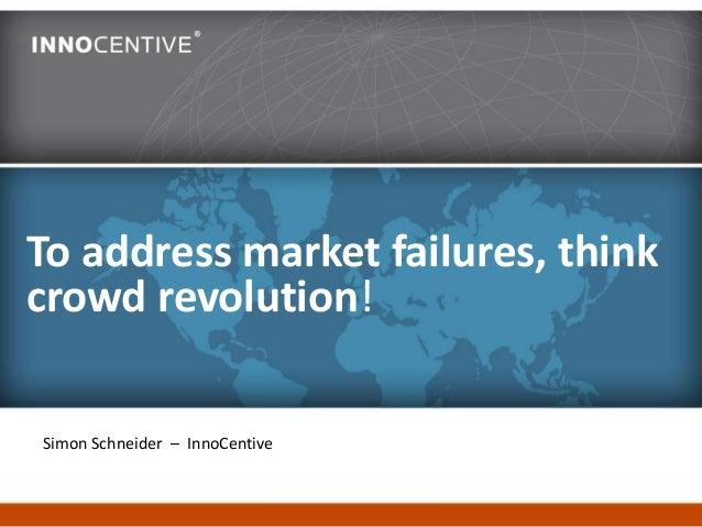 To Address Market Failures, Think Crowd Revolution