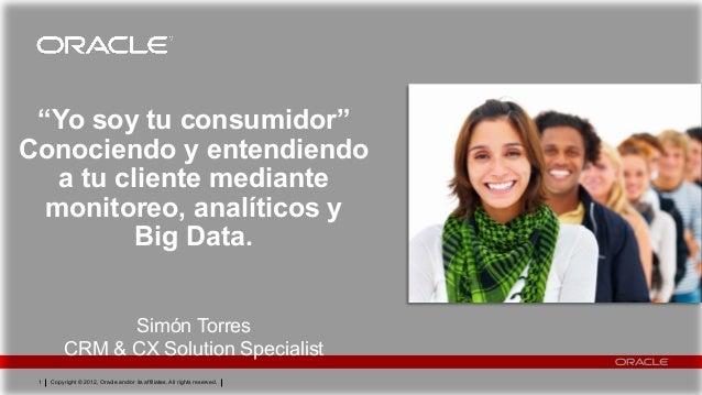 Conociendo y entendiendo a tu cliente mediante monitoreo, analíticos y big data