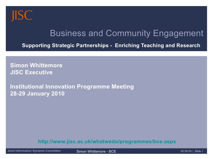 Business and Community Engagement Supporting Strategic Partnerships -  Enriching Teaching and Research  Simon Whittemore J...
