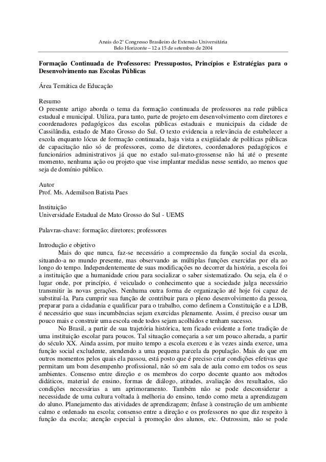 Anais do 2º Congresso Brasileiro de Extensão Universitária Belo Horizonte – 12 a 15 de setembro de 2004 Formação Continuad...