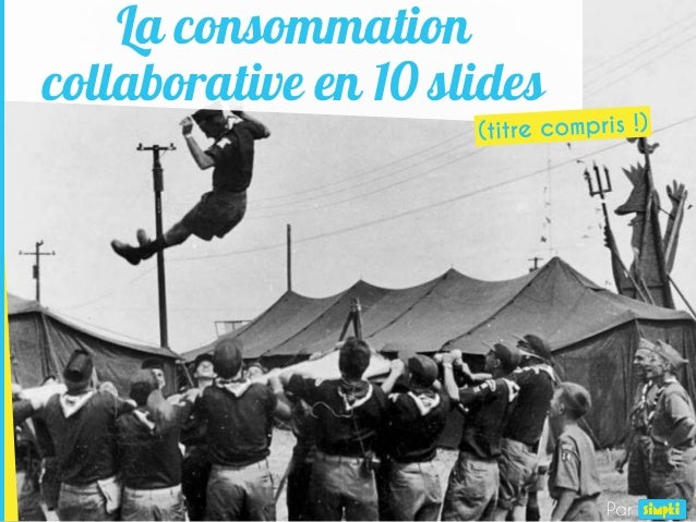 La consommation collaborative en 10 slides Par