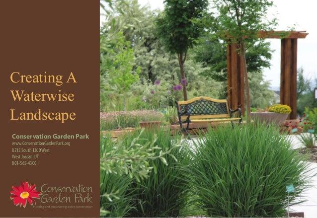 Creating A Waterwise Landscape - Conservation Garden Park, Utah