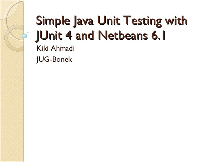 Simple Unit Testing With Netbeans 6.1