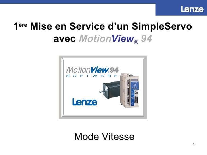 1 ère  Mise en Service d'un SimpleServo avec  Motion View ®   94 Mode Vitesse