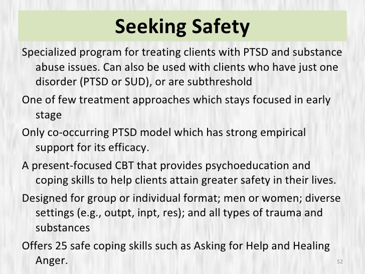 seeking safety treatment plan Adolescent-based treatment interventions and assessment instruments 1 seeking safety their treatment plans.