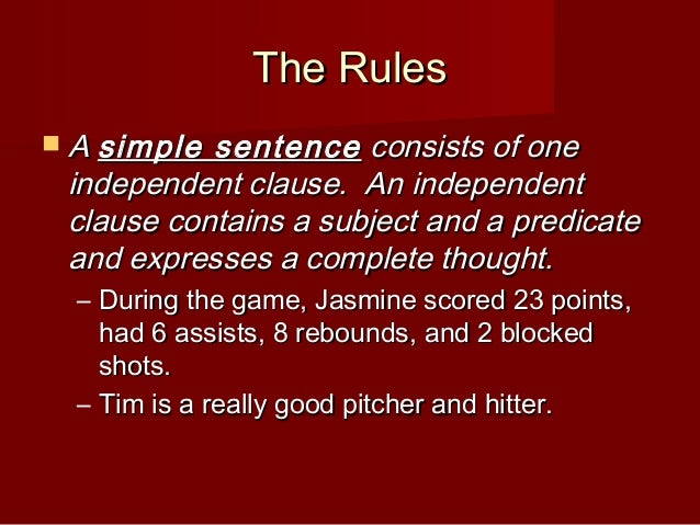 The Rules  a Simple Sentence