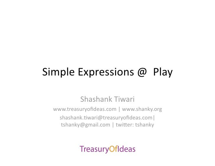 Simple Expressions At Play