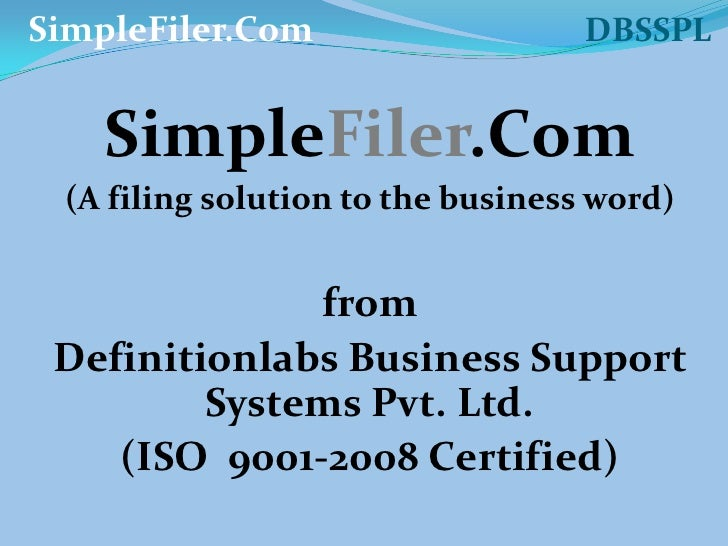 SimpleFiler.Com                                 DBSSPL<br />SimpleFiler.Com<br />(A filing solution to the business word)<...