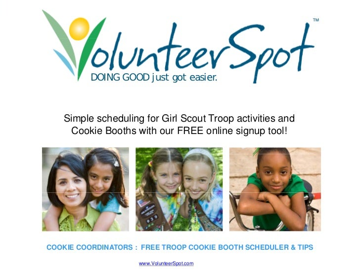 Simple, Free Cookie Booth And Girl Scout Troop Activity Scheduler By Volunteer Spot