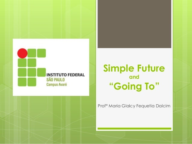 Simple future going to for Going minimalist