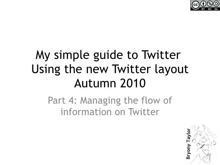 Simple guide to twitter   Part 4 - managing the flow of information on twitter