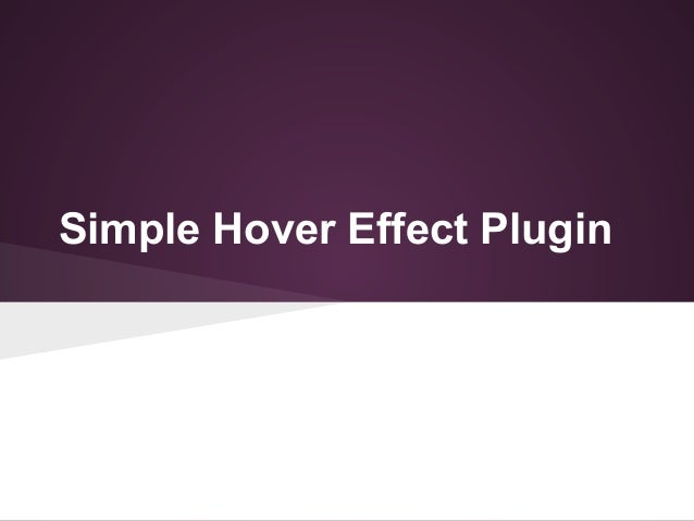 Simple Hover Effect Plugin