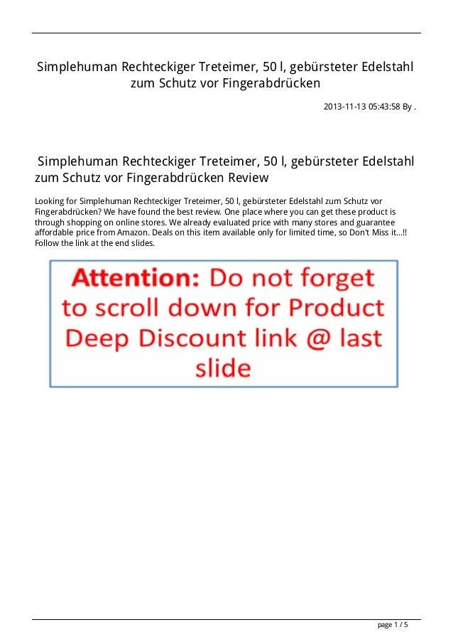 Simplehuman Rechteckiger Treteimer, 50 l, gebürsteter Edelstahl zum Schutz vor Fingerabdrücken 2013-11-13 05:43:58 By .  S...
