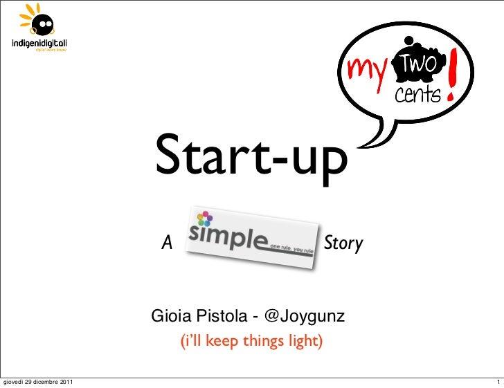 Start-up                            A                      Story                           Gioia Pistola - @Joygunz       ...