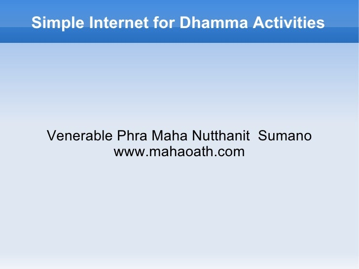 Simple internet for dhamma activities