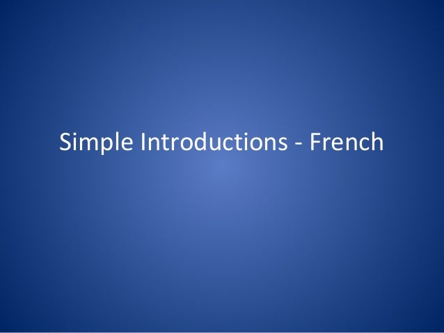 Simple introductions - French