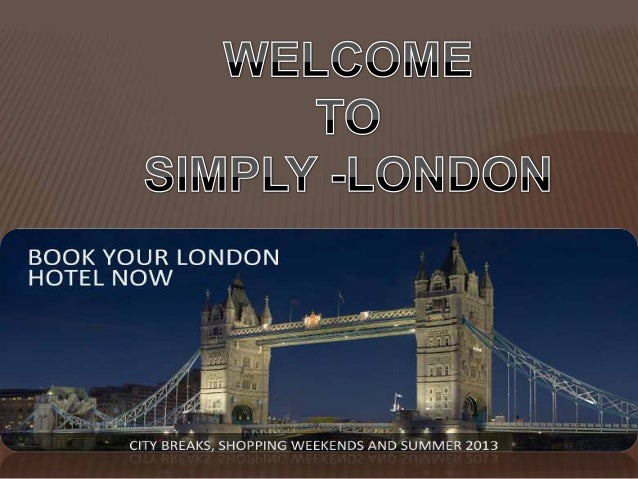 Enjoy Your Vacation at Cheap hotels in London London is a beautiful city located on the river Thames. This city is well co...