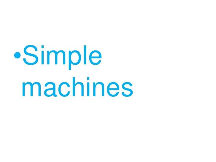 Simple machines<br />