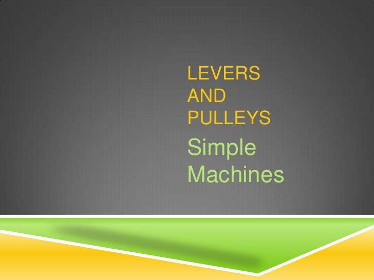 Simple machines ppt