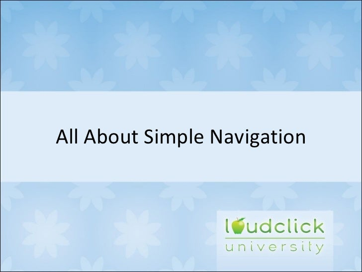 All About Simple Navigation