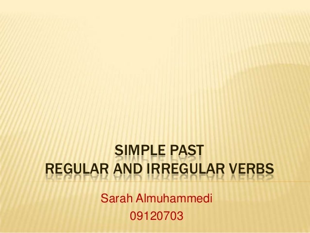 Simple past ir/regular verbs