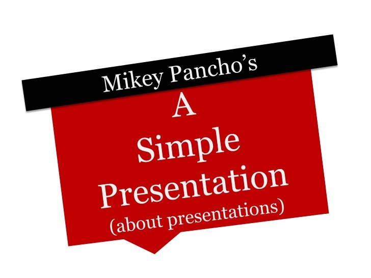 A Presentation About Presentations