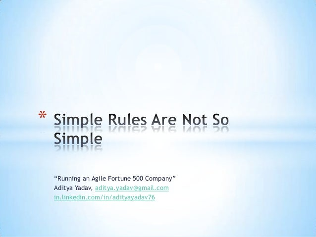 Simple Rules Are Not So Simple - Aditya Yadav