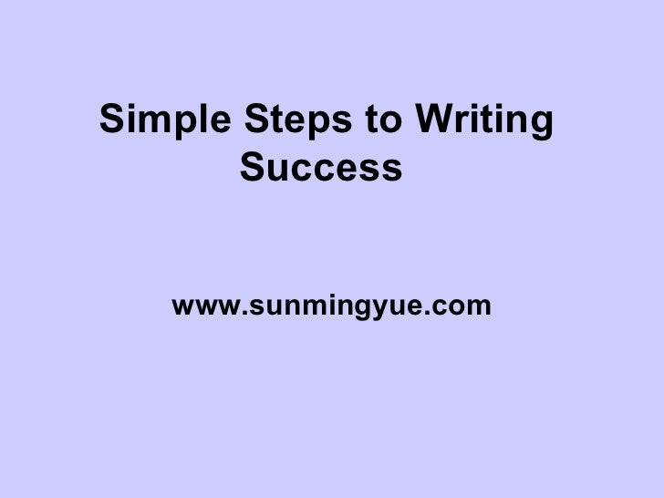 Simple steps to writing success.ppt26