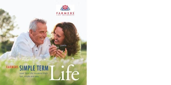 SIMPLE TERM                                                   Life FA R M E R S                Level Term Life insurance t...