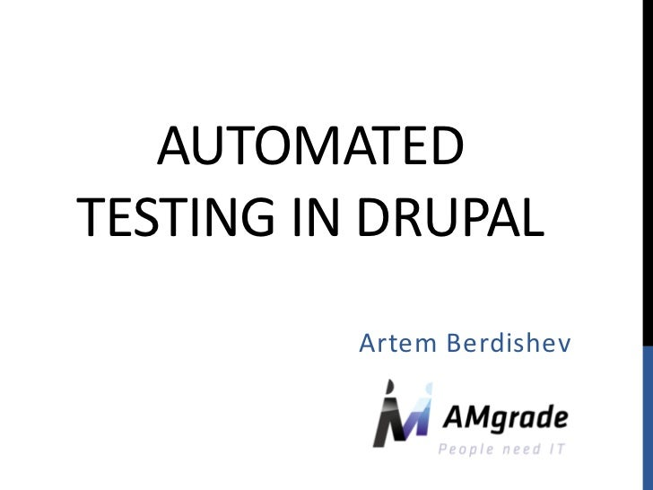 Automated testing in Drupal