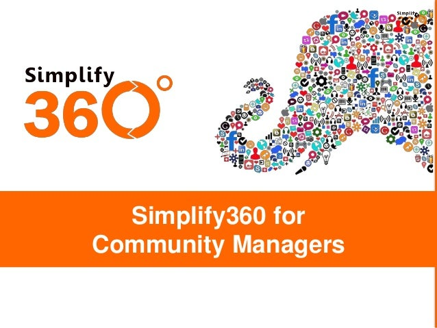 Simplify360 for Community Managers